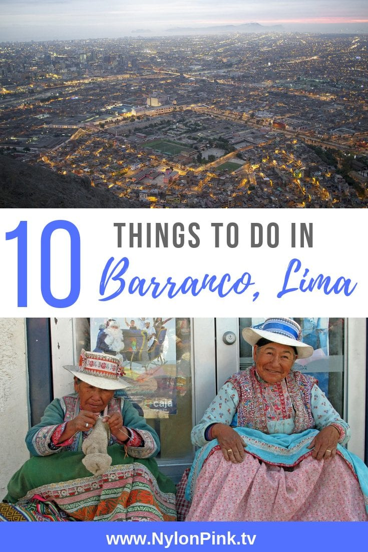 10 Things to Do in Barranco Lima